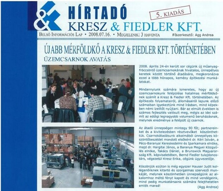 K&F own newspaper (called Hírtadó)